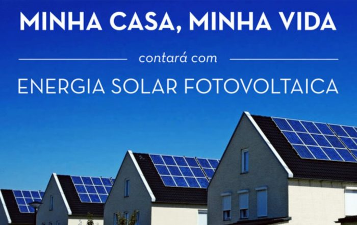 Energia Solar Minha Casa Minha Vida
